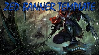 League Of Legends: Zed Channel Banner TimeLapse