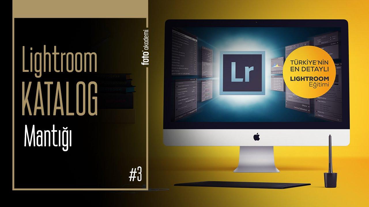Lightroom Katalog ve Modül Mantığı Nasıl Çalışıyor?