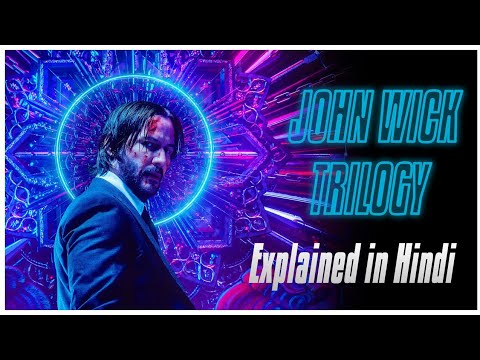 JOHN WICK Trilogy Explained In Hindi |  Understand John Wick Timeline | KeanuReeves  ChadStahelski |