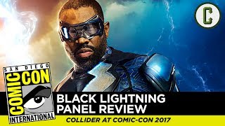 "Josh Macuga and David Griffin talk about the trailer footage and panel for ""Black Lightning"" on the CW, from San Diego Comic-Con 2017.Follow us on Twitter: https://twitter.com/ColliderVideoFollow us on Instagram: https://instagram.com/ColliderVideoFollow us on Facebook: https://facebook.com/colliderdotcomAs the online source for movies, television, breaking news, incisive content, and imminent trends, COLLIDER is a more than essential destination: http://collider.comFollow Collider.com on Twitter: https://twitter.com/ColliderSubscribe to the SCHMOES KNOW channel: https://youtube.com/schmoesknowCollider Show Schedule:- MOVIE TALK: Weekdays  http://bit.ly/29BRtOO- HEROES: Weekdays  http://bit.ly/29F4Job- MOVIE TRIVIA SCHMOEDOWN: Tuesdays & Fridays  http://bit.ly/29C2iRV - TV TALK: Mondays  http://bit.ly/29BR7Yi - COMIC BOOK SHOPPING: Wednesdays  http://bit.ly/2spC8Nn- JEDI COUNCIL: Thursdays  http://bit.ly/29v5wVi - COLLIDER NEWS WITH KEN NAPZOK: Weekdays  http://bit.ly/2t9dNIE- BEST MOVIES ON NETFLIX RIGHT NOW: Fridays  http://bit.ly/2txP3gn- BEHIND THE SCENES & BLOOPERS: Saturdays  http://bit.ly/2kuLuyI- MAILBAG: Weekends  http://bit.ly/29UsKsd"