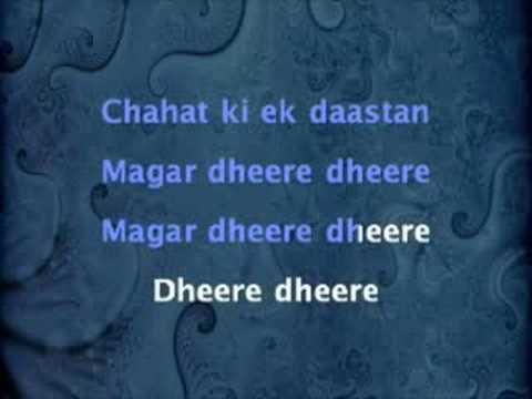 Dheere Dheere - Shaurya (2008)
