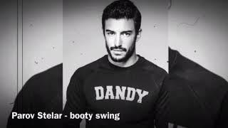 Video Parov Stelar - Booty Swing Lyrics MP3, 3GP, MP4, WEBM, AVI, FLV Maret 2018