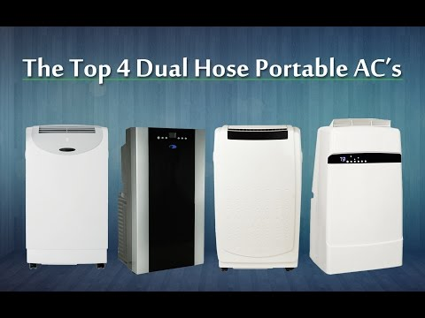 The Best Portable Air Conditioner For 2016 / 2017 (Dual Hose Units)