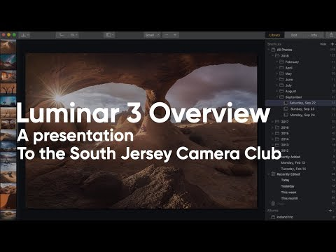 Luminar 3 Overview — South Jersey Camera Club