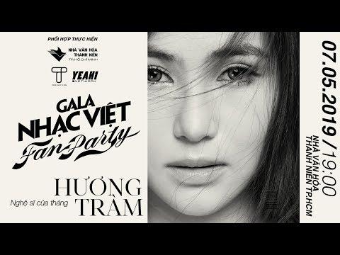 Hương Tràm lần đầu tiên làm Fan Party cùng Gala Nhạc Việt cho 1000 fan TPHCM   Gala Nhạc Việt - Thời lượng: 52 giây.