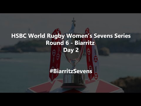 HSBC World Rugby Women's Sevens Series 2019 - Biarritz Day 2