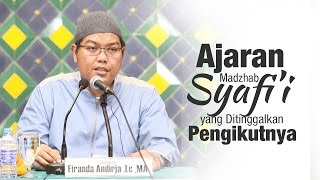 Download Video Kajian Islam: Ajaran Madzhab Syafii yang Ditinggalkan Pengikutnya - Ust. Firanda Andirja, MA MP3 3GP MP4