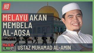 Video Ustaz Muhamad Al-Amin - Melayu Akan Membela Al-Aqsa #alkahfiproduction #ceramah #kuliah MP3, 3GP, MP4, WEBM, AVI, FLV Mei 2019