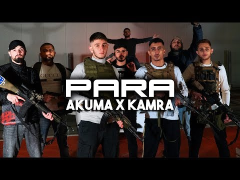 AKUMA x KAMRA - PARA [official 4k video] prod. by GravelMusic