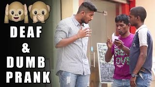Acting Deaf & Dumb Prank - Funny Prank | Pranks In India