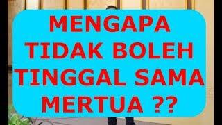 Video MENGAPA TIDAK BOLEH TINGGAL SAMA MERTUA MP3, 3GP, MP4, WEBM, AVI, FLV Januari 2019
