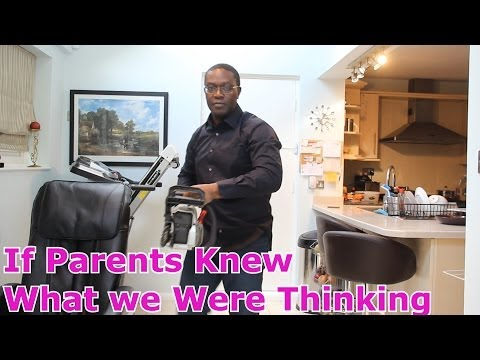 If Parents Knew What We Were Thinking