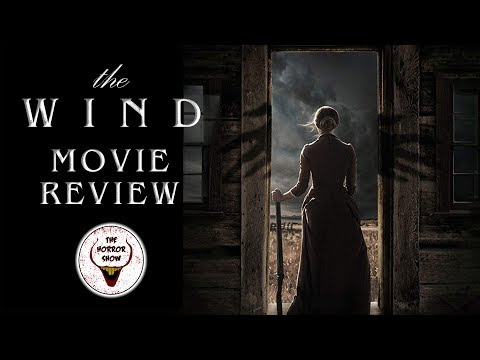 """""""The Wind"""" 2019 Western Horror Movie Review - The Horror Show"""