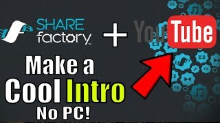 Video How to make an intro on Sharefactory PS4 2019! (with no PC) for YouTube MP3, 3GP, MP4, WEBM, AVI, FLV Juni 2019