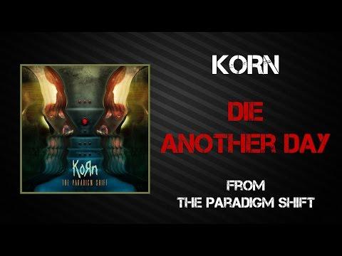 Tekst piosenki Korn - Die Another Day po polsku