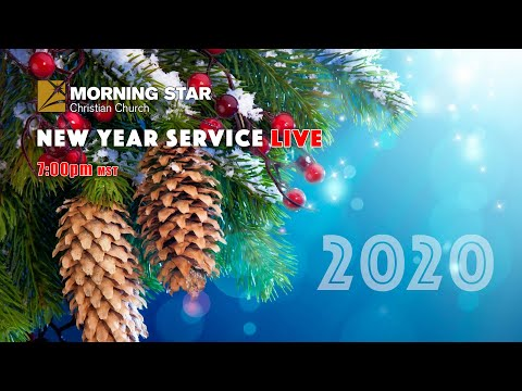 LIVE - New Years Service 12/31/2020   Morning Star Church of Boise