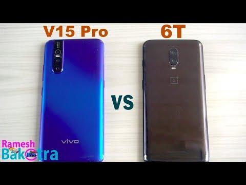 Vivo V15 Pro vs OnePlus 6T SpeedTest and Camera Comparison - Thời lượng: 5 phút, 21 giây.