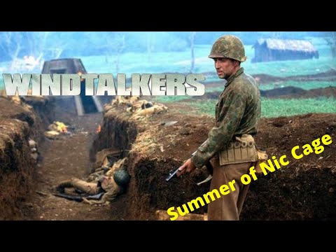 Windtalkers (2002) - Summer of Nic Cage