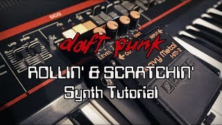 Daft Punk | Rollin' & Scratchin'  Synth Tutorial