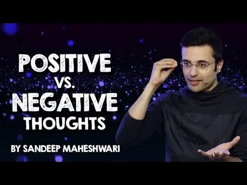 Quotes about happiness - Positive vs  Negative Thoughts   By Sandeep Maheshwari I Hindi