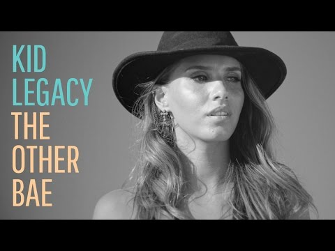 Kid Legacy  - The Other Bae
