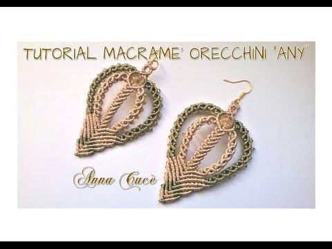 """orecchini """"any"""" in macramè"""