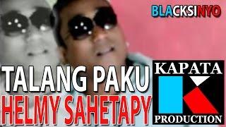 Video TALANG PAKU - HELMY SAHETAPY I Kapata Production MP3, 3GP, MP4, WEBM, AVI, FLV Juli 2018