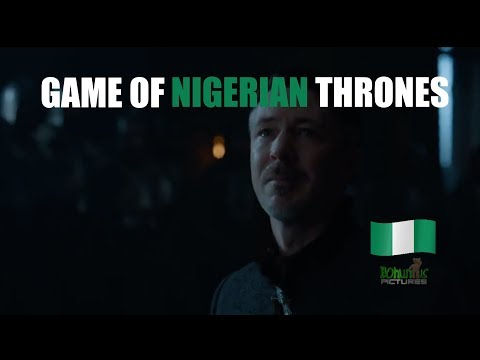 Game of Nigerian Thrones - Littlefinger v. Sansa (SEASON 7 SPOILERS!)