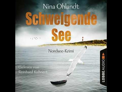Nina Ohlandt - Schweigende See - John Benthiens siebter Fall - Hauptkommissar John Benthien, Band 7