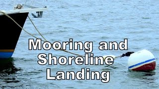 Mooring and Shoreline Landing