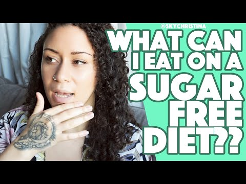 Diabetic diet - What can I eat on a SUGAR FREE Diet?!?! Transform your body and mind  SKY CHRISTINA