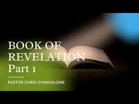 Book of Revelation Part 1 (The reality of The Rapture) - Pastor Chris
