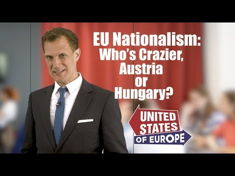 Who's Crazier Austria or Hungary? | United States of Europe Correspondent Tamas Vamos
