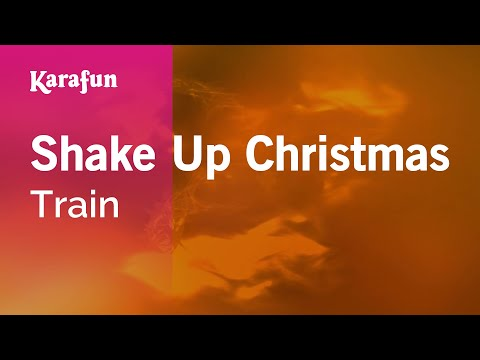 shake up happiness - Download MP3: http://www.karaoke-version.com/mp3-backingtrack/train/shake-up-christmas.html Sing Online: http://www.karafun.com/karaoke/train/shake-up-christ...