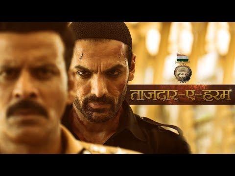 Tajdar E Haram Video Song | Satyameva Jayate