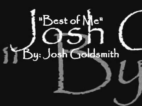 Josh Goldsmith - Best Of Me