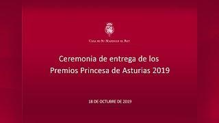 Ceremonia de entrega de los Premios Princesa de Asturias 2019