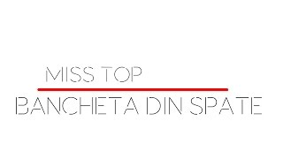 Miss Top - Bancheta din spate (radio edit)