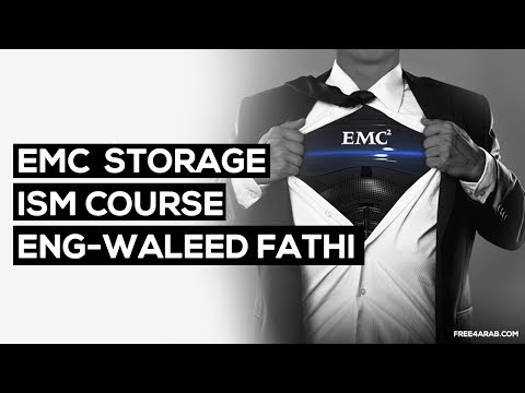 ‪02-EMC Storage - ISM Course (Storage Infrastructure) By Eng-Waleed Fathi | Arabic‬‏