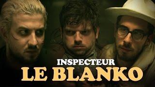 Video Inspecteur Le Blanko Saison 3 Episode 18 (avec Kemar, Ludovik et Grégory Guillotin) MP3, 3GP, MP4, WEBM, AVI, FLV Juli 2017