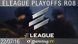 Quart de finale 3 - Eleague S1 Playoffs - Ro8