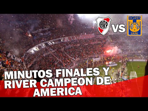 Video - MINUTOS FINALES + RIVER CAMPEON - River Plate vs Tigres - Copa Libertadores 2015 - Los Borrachos del Tablón - River Plate - Argentina