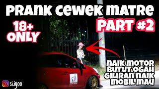 Video PARAH! DIAJAK ML MAU AJA PRANK CEWEK MATRE PART #2 (GOLD DIGGER INDONESIA 2017) MP3, 3GP, MP4, WEBM, AVI, FLV Februari 2018