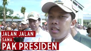 Video JALAN JALAN SAMA PAK PRESIDEN MP3, 3GP, MP4, WEBM, AVI, FLV Desember 2017