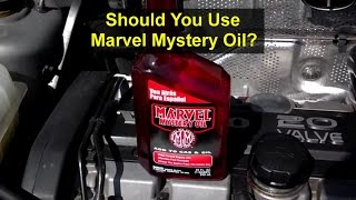 7. Marvel Mystery Oil information, should you use it? Claims to fame. - VOTD