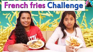 FRENCH FRIES Challenge l Finger Chips l Food Challenge l Anu And Ayu Twin Sisters