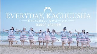 Video [MV] Everyday, Kachuusha - JKT48 (Dance Version) MP3, 3GP, MP4, WEBM, AVI, FLV Juli 2018