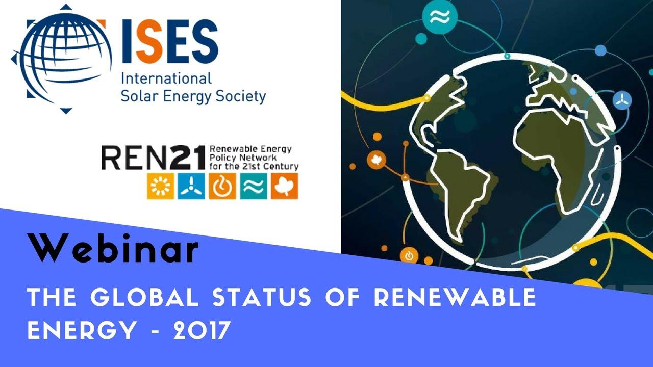 Webinar: Global Status of Renewable Energy 2017