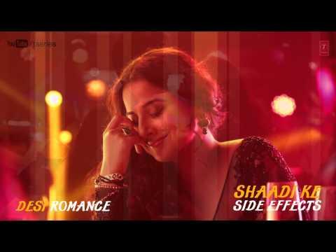 Video Desi Romance Full Song (Audio) Shaadi Ke Side Effects   Farhan Akhtar, Vidya Balan download in MP3, 3GP, MP4, WEBM, AVI, FLV January 2017