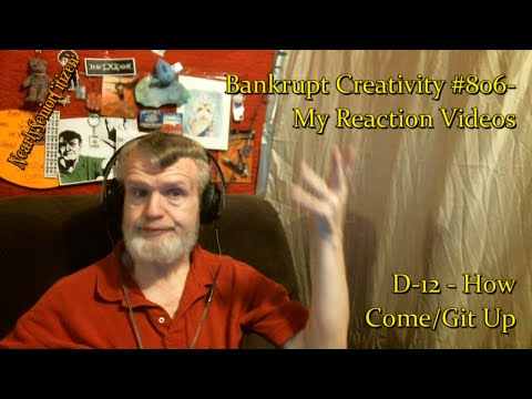 D-12 - How Come/Git Up : Bankrupt Creativity #806- My Reaction Videos